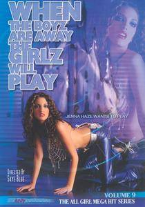 When The Boyz Are Away The Girlz Will Play #09